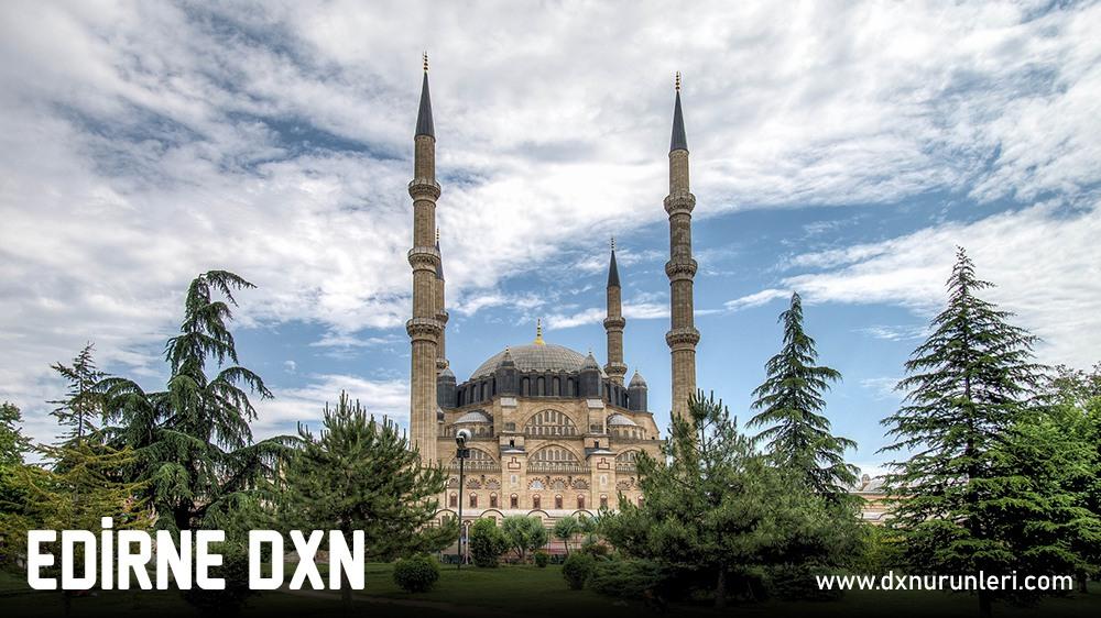 Edirne DXN